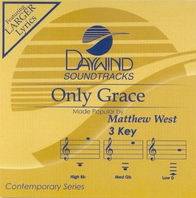 Only Grace, Accompaniment CD   -     By: Matthew West