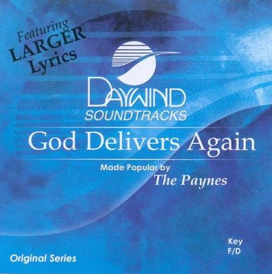 God Delivers Again, Accompaniment CD   -     By: The Paynes
