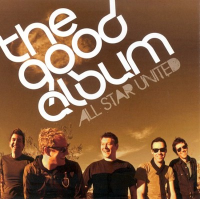 The Good Album CD   -     By: All Star United