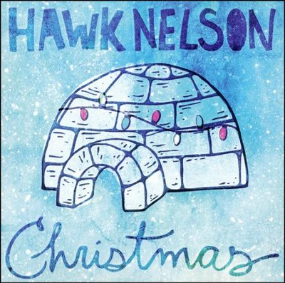Christmas   -     By: Hawk Nelson