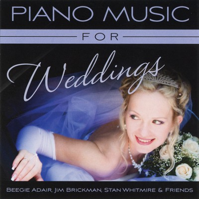 Piano Music for Weddings CD  -     By: Beegie Adair, Jim Brickman, Stan Whitmire & Friends
