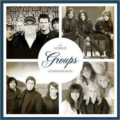 The Iconic Groups of Christian Music   -     By: Various Artists
