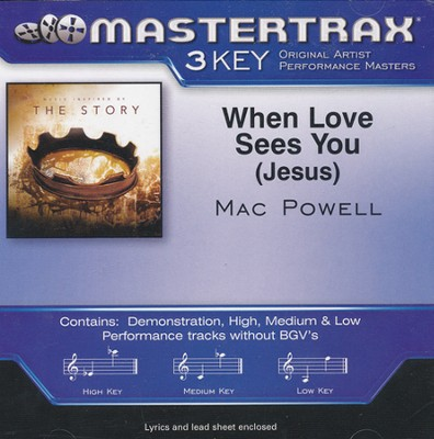 When Love Sees You (Jesus), Acc CD    -     By: Mac Powell