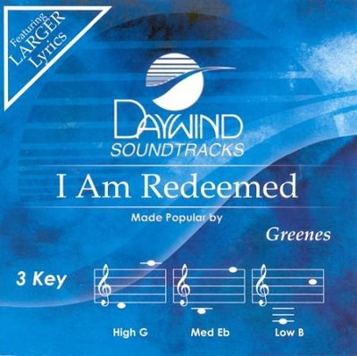 I Am Redeemed, Accompaniment CD   -     By: The Greenes