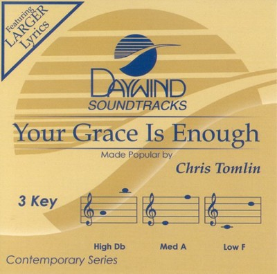 Your Grace Is Enough, Accompaniment CD   -     By: Chris Tomlin