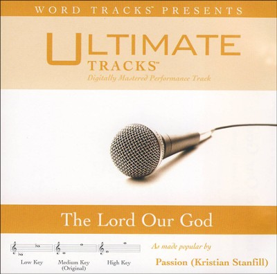 The Lord Our God (Medium Key Performance Track With Background Vocals)  [Music Download] -