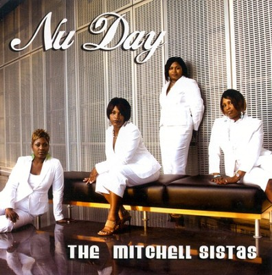 Nu Day CD   -     By: The Mitchell Sistas