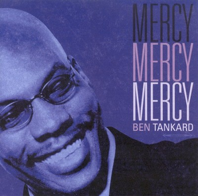 Mercy, Mercy, Mercy CD   -     By: Ben Tankard