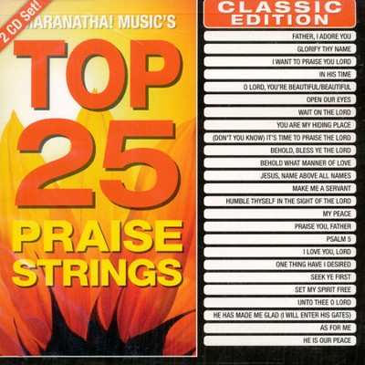 Maranatha! Top 25 Praise Strings   -