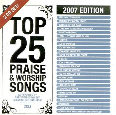 Top 25 Praise Songs: 2007 Edition CD   -     By: Various Artists