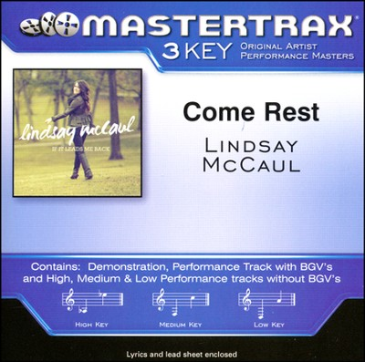Come Rest   -     By: Lindsay McCaul