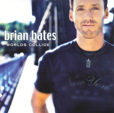 Worlds Collide CD   -     By: Brian Bates