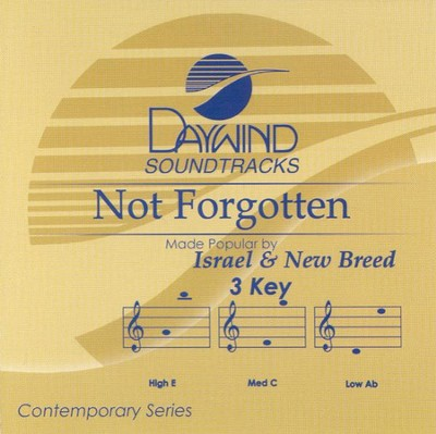Not Forgotten, Accompaniment CD   -     By: Israel & New Breed