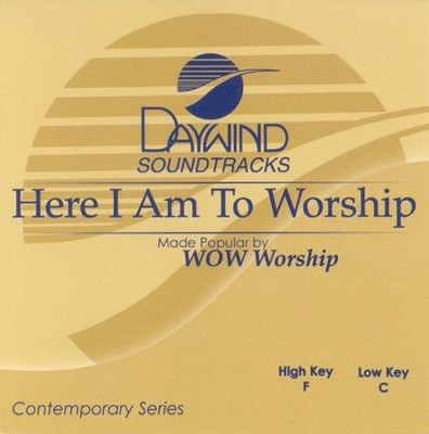Here I Am To Worship, Accompaniment CD   -