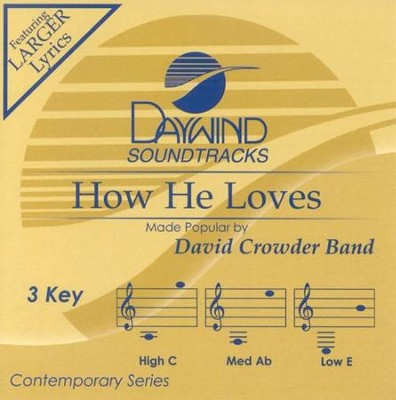 How He Loves, Accompaniment CD   -     By: David Crowder Band