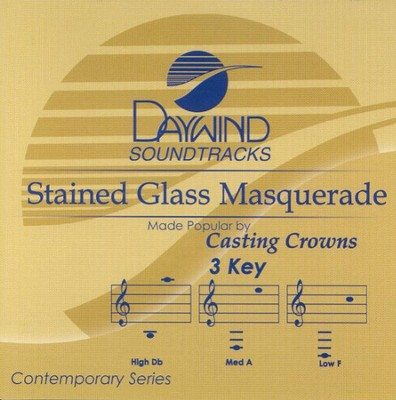 Stained Glass Masquerade, Accompaniment CD   -     By: Casting Crowns