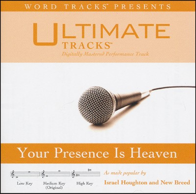 Your Presence Is Heaven Acc, CD  -     By: Israel Houghton, New Breed