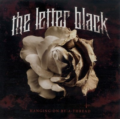 Hanging On By A Thread CD   -     By: The Letter Black