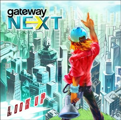Look Up CD  -     By: Gateway Next