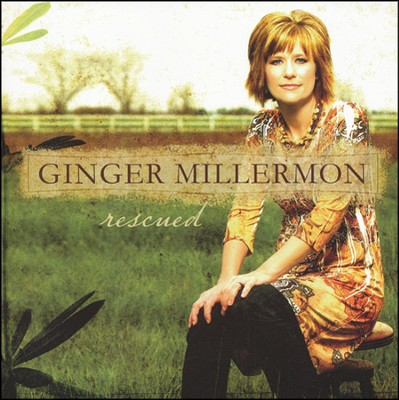Rescued CD   -     By: Ginger Millermon