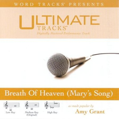 Breath Of Heaven [Mary's Song] - Low key performance track w/o background vocals  [Music Download] -     By: Amy Grant