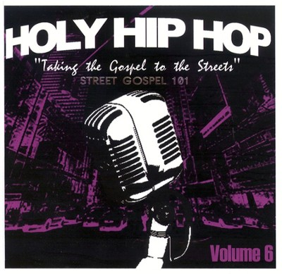 Holy Hip Hop Volume 6 CD   -     By: Various Artists