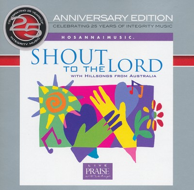 Shout to the Lord CD  -     By: Hillsong