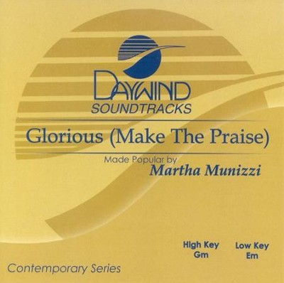 Glorious, Accompaniment CD   -     By: Martha Munizzi