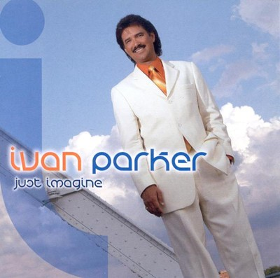 Just Imagine CD   -     By: Ivan Parker