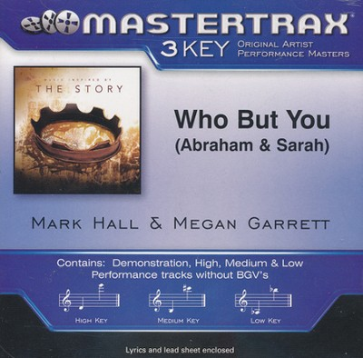 Who But You (Abraham & Sarah), Acc CD    -     By: Mark Hall, Megan Garrett