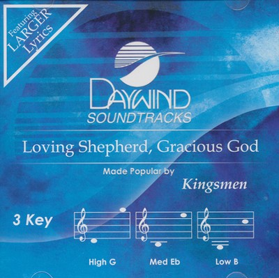 Loving Shepherd, Gracious God Acc, CD  -     By: The Kingsmen