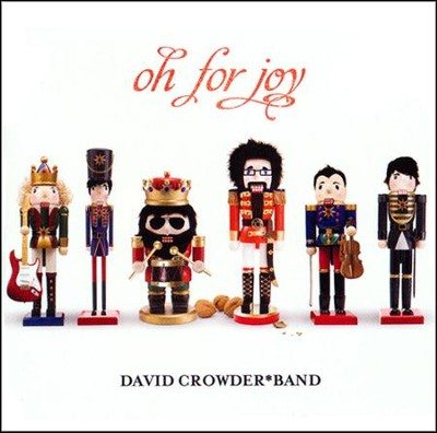 Oh For Joy   -     By: David Crowder Band