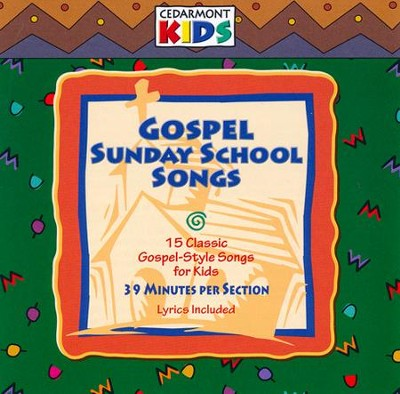Gospel Sunday School Songs   -     By: Cedarmont Kids