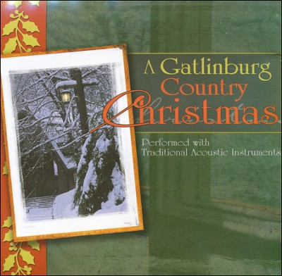 A Gatlinburg Country Christmas   -