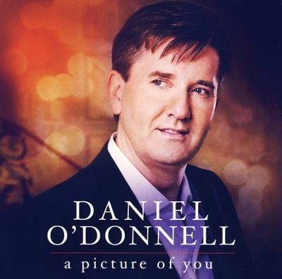 A Picture of You   -     By: Daniel O'Donnell