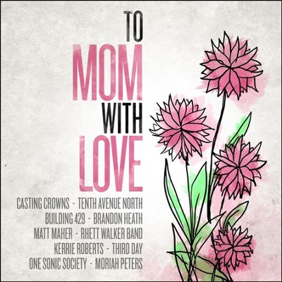 To Mom, With Love   -     By: Various Artists