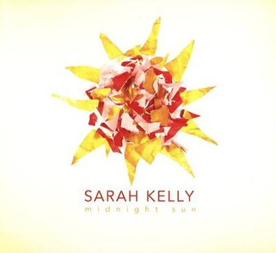 Midnight Sun   -     By: Sarah Kelly