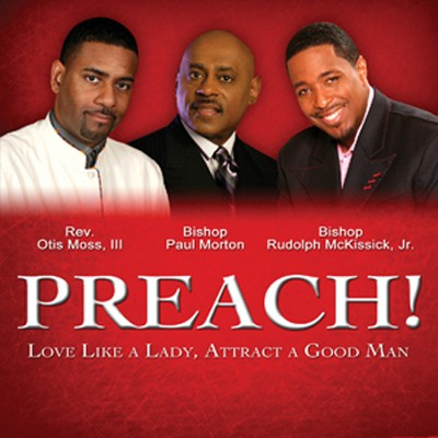 PREACH! Love Like A Lady, Attract A Good Man   -