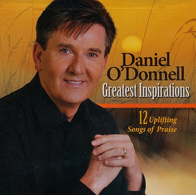 Greatest Inspirations   -     By: Daniel O'Donnell
