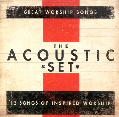 The Acoustic Set CD   -     By: Praise Band