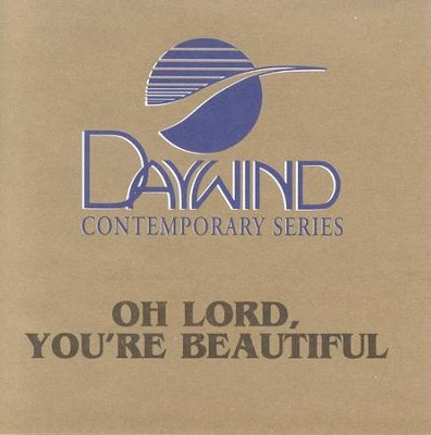 Oh Lord, You're Beautiful, Accompaniment CD   -     By: Songs 4 Worship