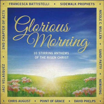 Glorious Morning   -     By: Various Artists