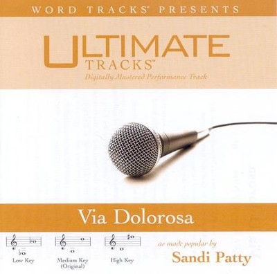 Via Dolorosa - Medium key performance track w/o background vocals  [Music Download] -     By: Sandi Patty