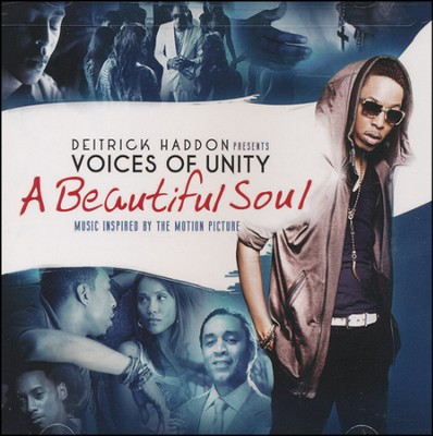 A Beautiful Soul Soundtrack   -     By: Deitrick Haddon, Voices of Unity