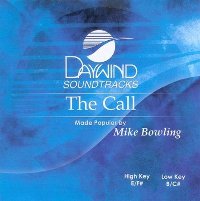 The Call, Accompaniment CD    -     By: Mike Bowling