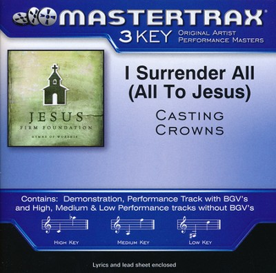 I Surrender All (All to Jesus) Acc, CD  -     By: Casting Crowns