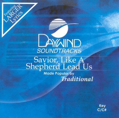 Savior, Like A Shepherd Lead Us, Accompaniment CD   -