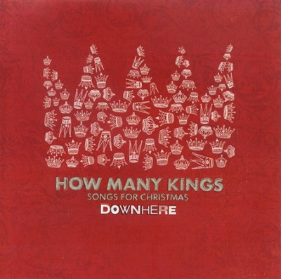 How Many Kings  [Music Download] -     By: Downhere