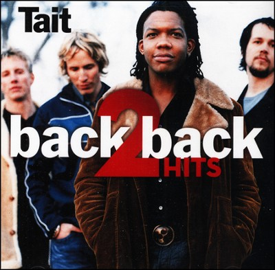 Back 2 Back Hits: Empty/Lose This Life, CD   -     By: Tait
