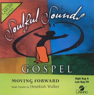 Moving Forward, Accompaniment CD   -     By: Hezekiah Walker